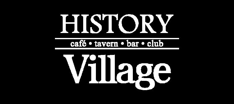 HISTORY VILLAGE